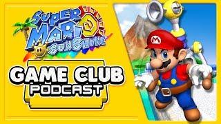 Super Mario Sunshine - Game Club Podcast #18