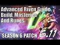 Riven Advanced Guide Build, Masteries & Runes [Season 6, Patch 6.11] FINAL VIDEO