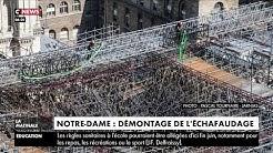 Notre-Dame : le démontage de l'échafaudage démarre ce lundi