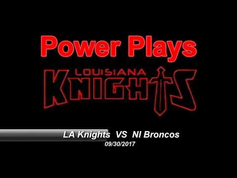 Louisiana Knights vs New Iberia Tigers Power Plays (9/30/17)