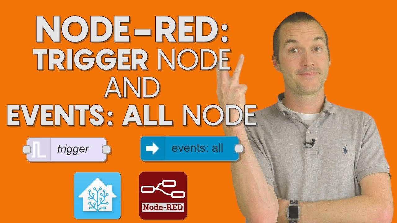 Node-RED Pt 3: Trigger and Events: All nodes  Motion Lighting and
