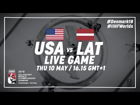 USA - Latvia | Live | 2018 IIHF Ice Hockey World Championship