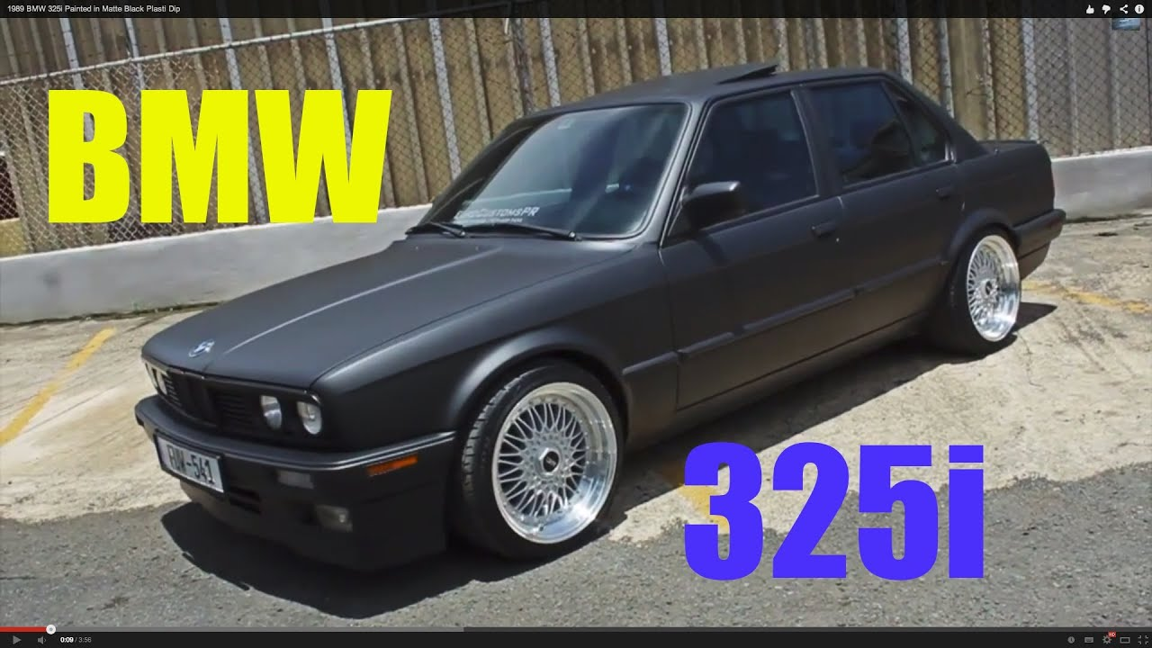 BMW I Painted In Matte Black Plasti Dip YouTube - Bmw 1989 e30