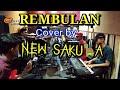 REMBULAN  Ipa Hadi  cover by New Sakura