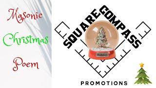 Square & Compass Presents: A Masonic Christmas Poem