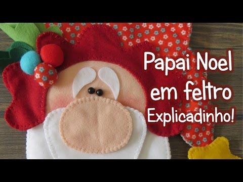 Papai Noel em feltro - Explicadinho!