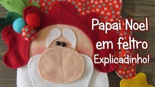 Papai Noel em feltro – Explicadinho