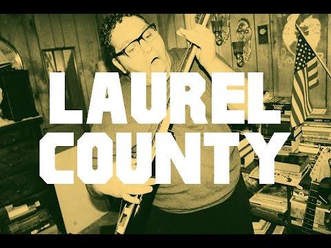 LAUREL COUNTY (Short Film)