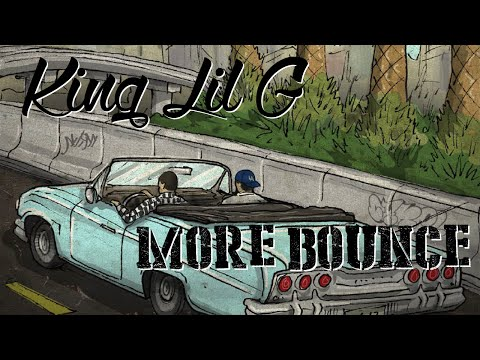 King Lil G - More Bounce (Ft. 2Tone & Drummer Boy) (Prod. TNUT) (With Lyrics On Screen)-90s Kid 2015