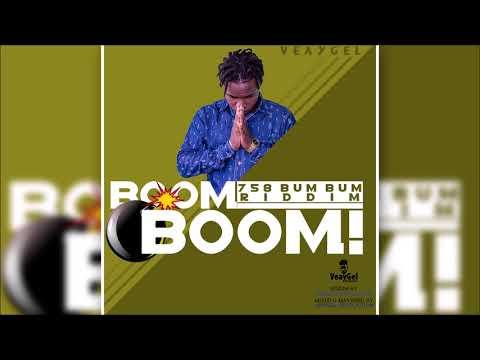 VeayGel - Boom Boom (758 Bum Bum Riddim) 2018