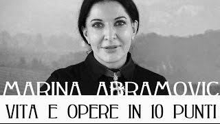 Marina Abramovic: vita e opere in 10 punti