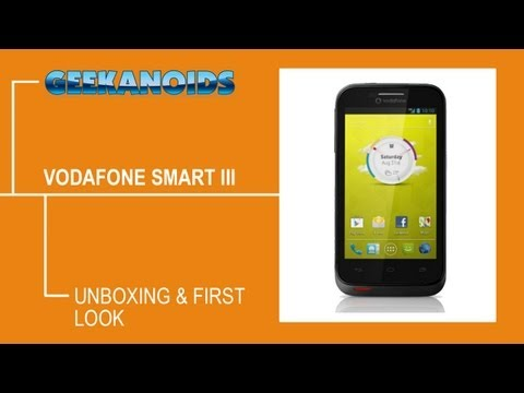 Vodafone Smart III Unboxing & First Look