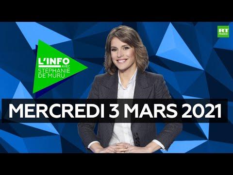 L'Info avec Stéphanie De Muru – Mercredi 3 mars 2021 : Arménie, Navalny, Liban