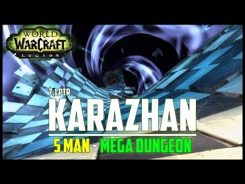 Return To Karazhan - 7.1 PTR - FATBOSS