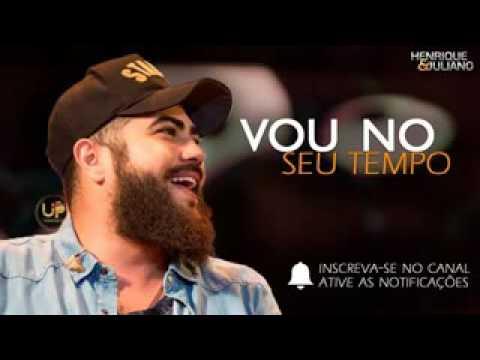 Henrique e Juliano VOU NO SEU TEMPO Lançamento DVD 2017 Músicas Novas