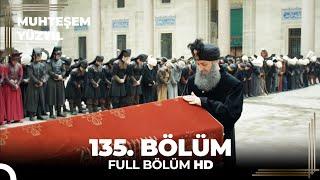 Muhteşem Yüzyıl 135.Bölüm  (HD)