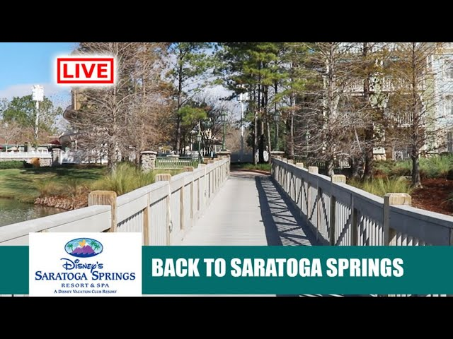 LIVE: Disney's Saratoga Springs DVC Resort Return After Reopening - Walt Disney World Live Stream