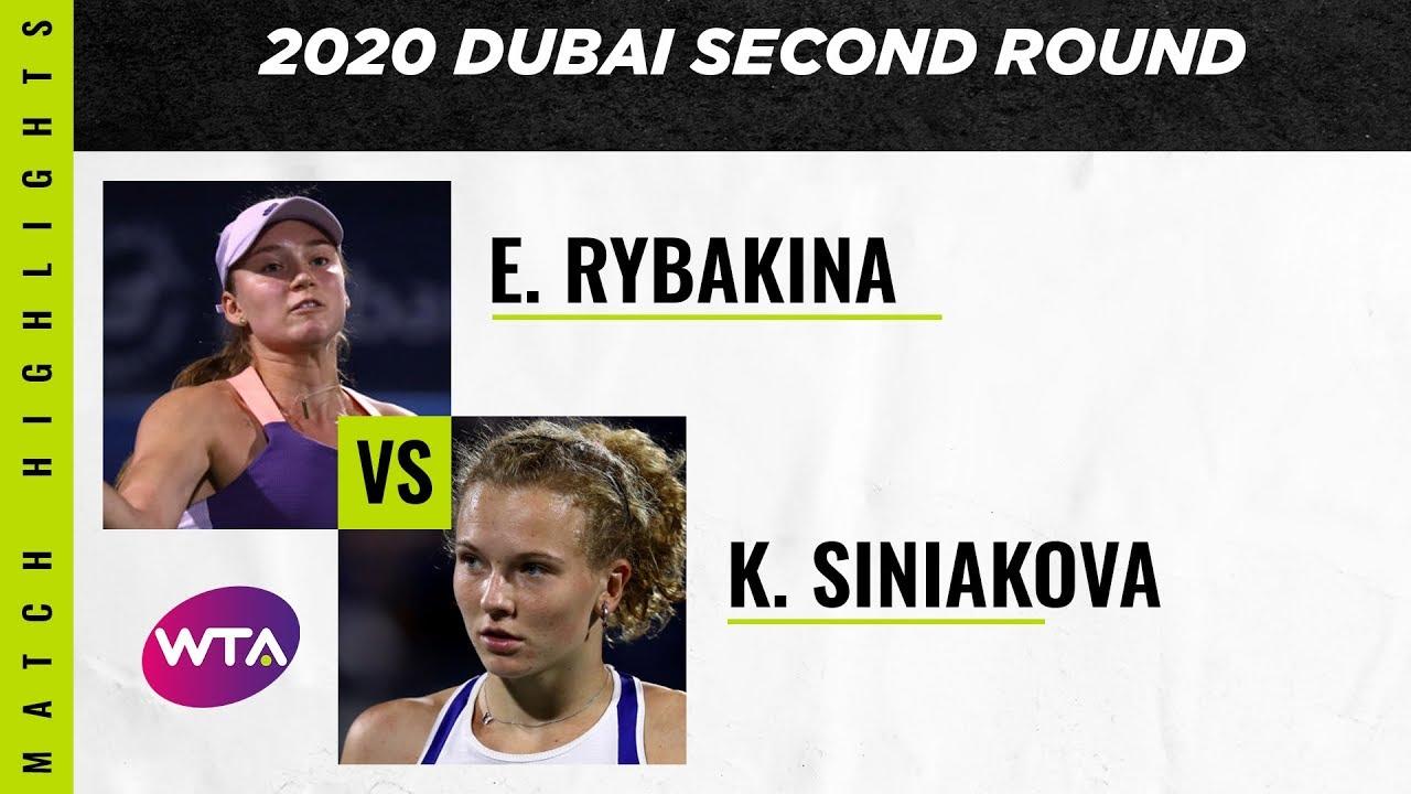Elena Rybakina vs. Katerina Siniakova | 2020 Dubai Second Round | WTA Highlights