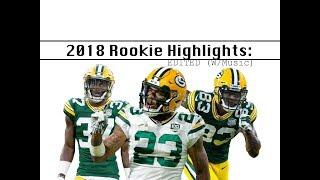Packers 2018 Rookie Season Highlights: Edited (w/music)