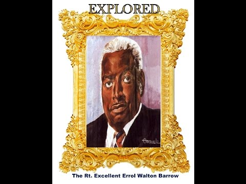 Barbados National Heroes Explored - The Right Excellent Errol Walton Barrow - Episode 2