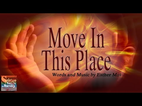 Move In This Place (Christian Worship Praise Song with Lyrics) - Esther Mui
