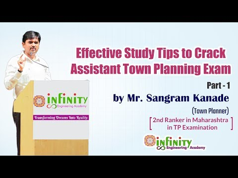 Effective Study Tips to Crack Assistant Town Planning Exam by Mr. Sangram Kanade (Town Planner)