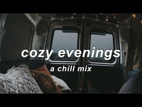 Cozy Evenings ❄️ | An Indie/Chill Mix