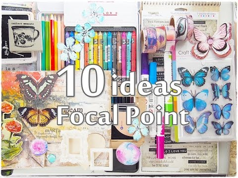 10 Ideas FOCAL POINT Mixed Media Art Journaling  ♡ Maremi's Small Art ♡