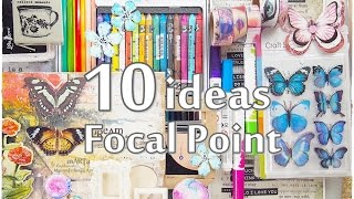 10 Ideas FOCAL POINT Mixed Media Art Journaling  ♡ Maremi's Small Art ♡