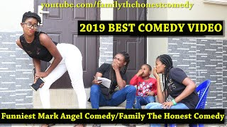 2019 BEST COMEDY VIDEO | Family The Honest Comedy | Funny Nigerian Comedy