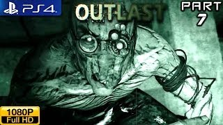 Outlast - PS4 Gameplay 1080p part 7