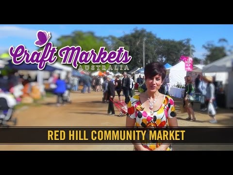 Red Hill Community Market - Craft Markets Australia