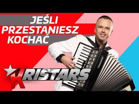 Kristars - Jeśli przestaniesz kochać (Disco Polo 2020)