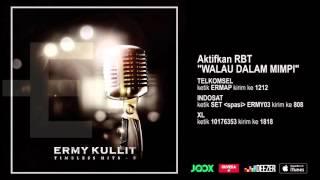 ERMY KULLIT - Walau Dalam Mimpi (Timeless Hits E - Audio Version)