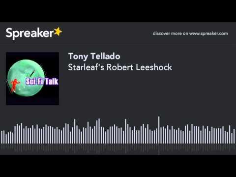Starleaf's Robert Leeshock