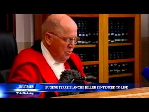 Eugene Terre'Blanche killer sentenced to life