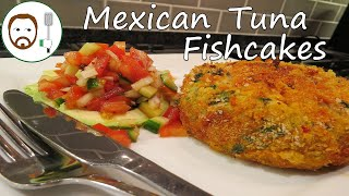 Mexican Tuna Fish Cakes Recipe
