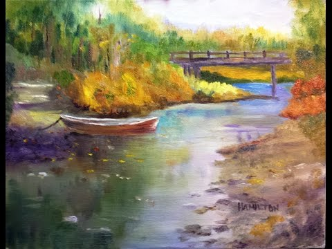 Paint Along with Larry Hamilton - Oct.15, 2014 Oil Painting - Bridge and Boat