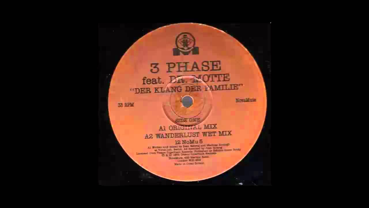 3 Phase feat Dr Motte - Der Klang der Familie (original mix)