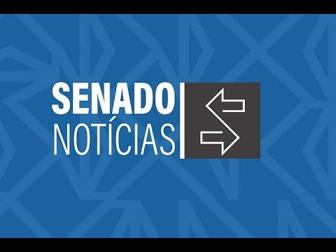 Edição da manhã: embaixadores indicados para o Peru e o Uruguai são sabatinados pela CRE