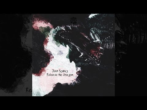 Jan Sydney - Release The Dragon (Original Mix) [Audio] [Progressive House]