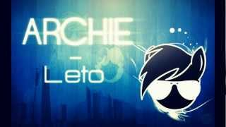 Repeat youtube video Archie - Leto (Original Mix) [HD]