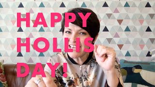 Happy Hollis Day