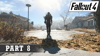 Fallout 4 Playthrough - Part 8
