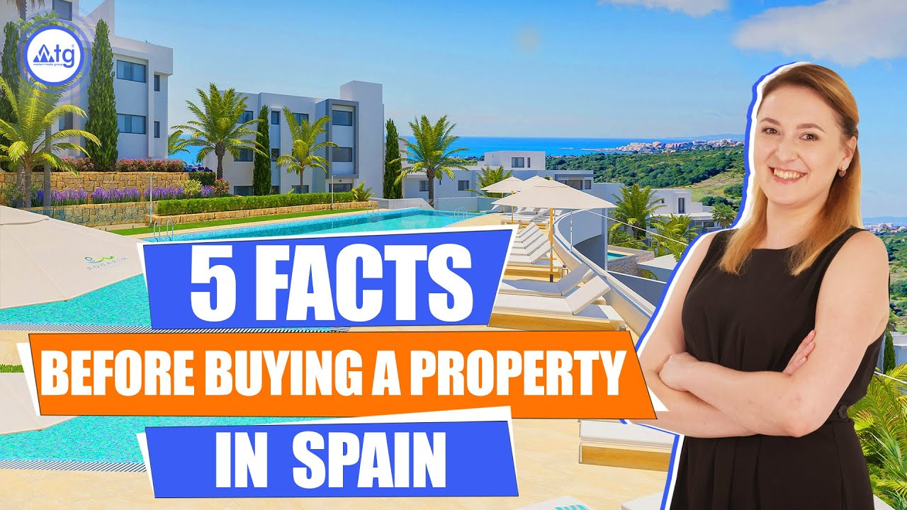 Everything you need to know about buying property in Spain.