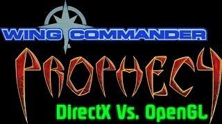Wing Commander (5): Prophecy - DirectX vs OpenGL Comparison