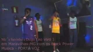 Mc´s Savinho e Diego ao vivo em Maravilhas MG com os Black Power MUSICA - PORTA VOZ