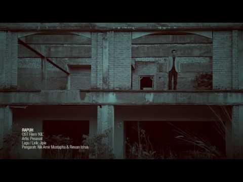 KIL | OST | Rapuh by Pesawat