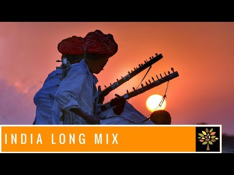 Relaxing Music - India Mix Long  - Journey Dream Create (2018)