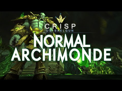 Crisp vs. Archimonde - Normal Hellfire Citadel